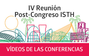 IV Reunion Post Congreso ISTH · Vídeos de las conferencias